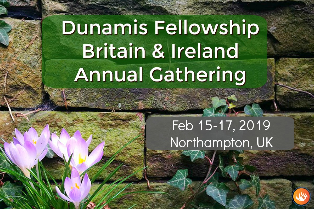 Dunamis Fellowship Britain & Ireland Annual Gathering 2019