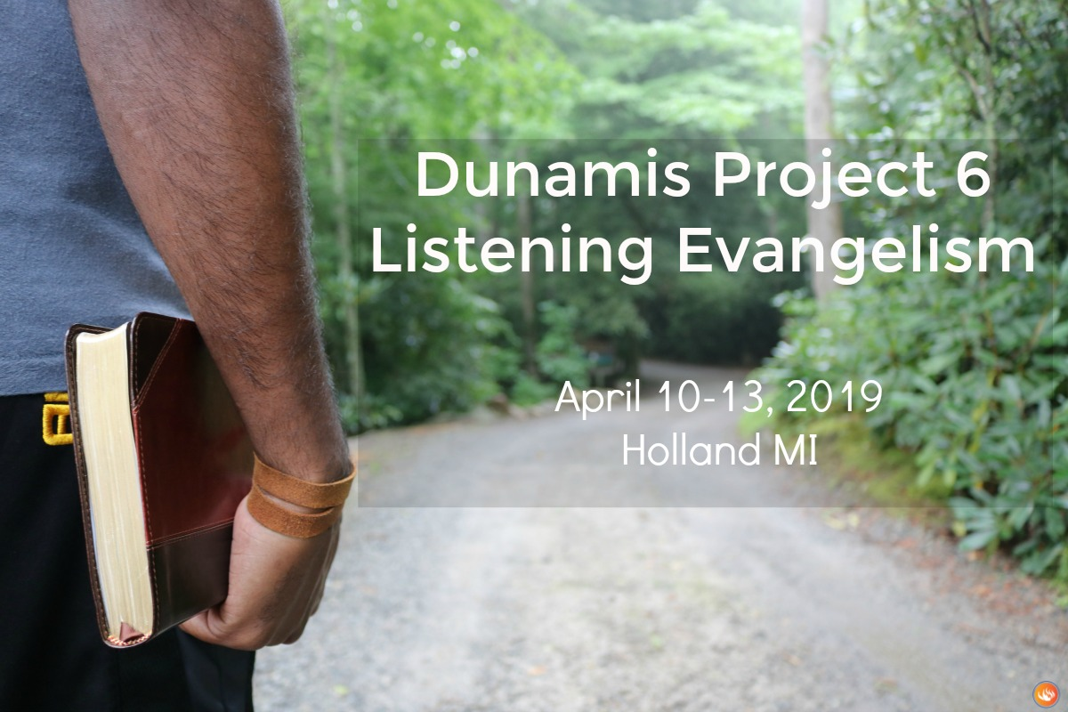 Dunamis Project 6 Listening Evangelism -  Holland, MI