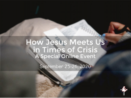 Online Gathering: How does Jesus meet us in Times of Crisis?