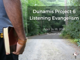 DP 6 Listening Evangelism-- Sutton, AK